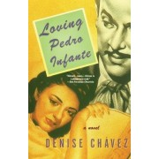 Loving Pedro Infante by Chavez
