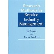 Research Methods in Service Industry Management by Darren Lee-Ross