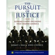 The Pursuit of Justice by President Kermit L Hall