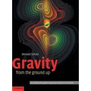Gravity from the Ground Up by Bernard F. Schutz