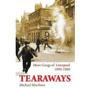 Tearaways by Michael Macilwee