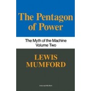 Pentagon of Power by Professor Lewis Mumford