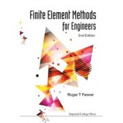 Finite Element Methods For Engineers (2nd Edition) by Roger T. Fenner
