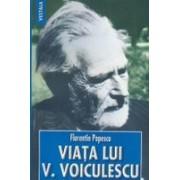 Viata lui Vasile Voiculescu.