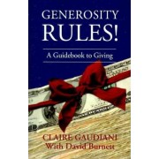 Generosity Rules! by Claire Gaudiani