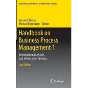 Handbook on Business Process Management 2014: 1 by Jan von Brocke
