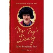 Mrs. Fry's Diary by Mrs. Stephen Fry