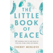 The Little Book of Peace by Cherry Menlove