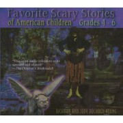 Favorite Scary Stories of American Children (Grades 4-6) by Richard Young