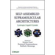 Self-Assembled Supramolecular Architectures by Nissim Garti