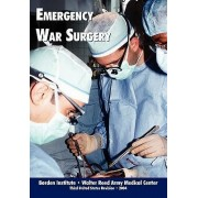 Emergency War Surgery (Third Edition, 2004) by Borden Institute