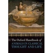 The Oxford Handbook of Animals in Classical Thought and Life by Gordon Lindsay Campbell