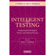 Intelligent Testing by James C. Kaufman