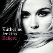 Katherine Jenkins - Believe (0825646828555) (1 CD)