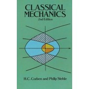 Classical Mechanics by H. C. Corben