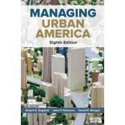 Managing Urban America (Eighth Edition)