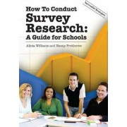 How to Conduct Survey Research by Alicia Williams