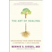 The Art of Healing: Uncovering Your Inner Wisdom and Potential for Self-Healing, Paperback