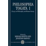 Philosophia Togata I by Professor of Ancient Philosophy Jonathan Barnes