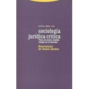 Sociologia juridica critica / Critical Legal Sociology by Boaventura De Sousa Santos