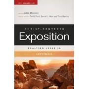 Exalting Jesus in Leviticus by Allan Moseley