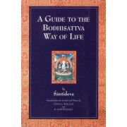 A Guide to the Bodhisattva Way of Life by Santideva