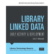 Library Linked Data: Early Activity & Development