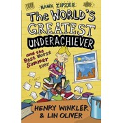 Hank Zipzer 8: The World's Greatest Underachiever and the Best Worst Summer Ever: v. 8 by Henry Winkler