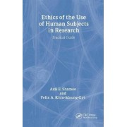 Ethics of the Use of Human Subjects in Research by Adil E. Shamoo