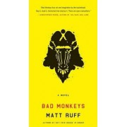 Bad Monkeys by Matt Ruff