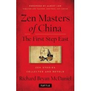 Zen Masters of China by Richard Bryan McDaniel