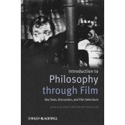 Introducing Philosophy Through Film by Richard Fumerton