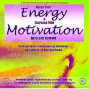 Raise Your Energy and Motivation by Glenn Harrold