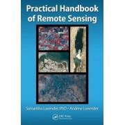 Practical Handbook of Remote Sensing by Andrew Lavender