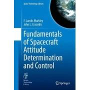 Fundamentals of Spacecraft Attitude Determination and Control by F. Landis Markley