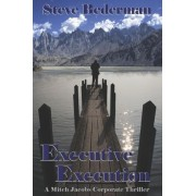 Executive Execution by Steve Bederman