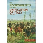 The Risorgimento and the Unification of Italy by Derek Beales