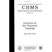 Lectures on Set Theoretic Topology by M.E. Rudin