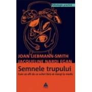 Semnele trupului - Joan Liebmann-Smith