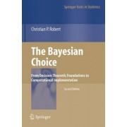 The Bayesian Choice by Christian P. Robert