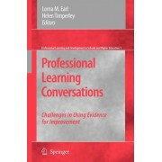 Professional Learning Conversations by Lorna M. Earl
