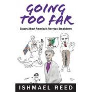 Going Too Far by Ishmael Reed