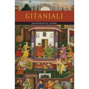 Gitanjali (Song Offerings) by Noted Writer and Nobel Laureate Rabindranath Tagore