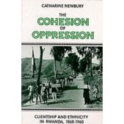 The Cohesion of Oppression by Catharine Newbury