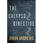 The Calypso Directive: A Medical Thriller