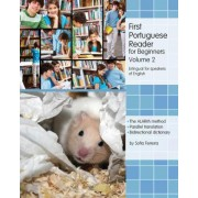 First Portuguese Reader for Beginners, Volume 2 by Sofia Ferreira