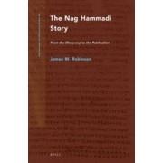 Nag Hammadi Story by James M. Robinson