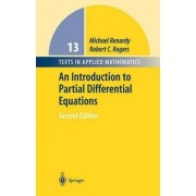 An Introduction to Partial Differential Equations by M. Renardy