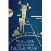 Hobbes and Modern Political Thought by Assistant Professor in the History of Political Thought James Griffith