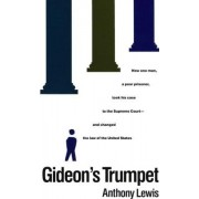 Gideon's Trumpet by Anthony Lewis